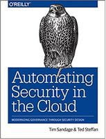 Automating Security in the Cloud: Modernizing Governance through Security Design 1st Edition