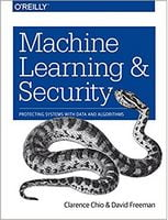 Machine Learning and Security: Protecting Systems with Data and Algorithms 1st Edition