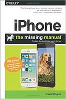 iPhone: The Missing Manual: The book that should have been in the box 10th Edition