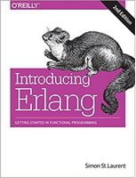 Introducing Erlang: Getting Started in Functional Programming 2nd Edition
