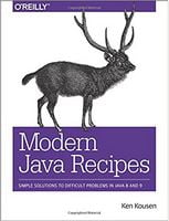 Modern Java Recipes: Simple Solutions to Difficult Problems in Java 8 and 9 1st Edition