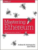 Mastering Ethereum: Building Smart Contracts and Dapps 1st Edition