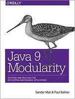 Java 9 Modularity: Patterns and Practices for Developing Maintainable Applications 1st Edition