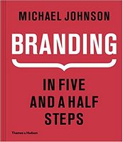 Branding: In Five and a Half Steps 1st Edition