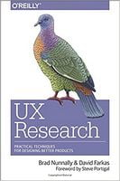 UX Research: Practical Techniques for Designing Better Products 1st Edition