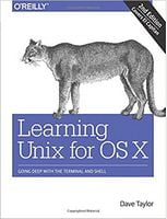 Learning for Unix OS X: Going Deep With the Terminal and Shell 2nd Edition