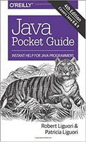 Java Pocket Guide: Instant Help for Java Programmers 4th Edition