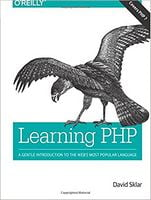 Learning PHP: A Gentle Introduction to the Web's Most Popular Language 1st Edition
