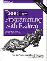 Reactive Programming with RxJava: Creating Asynchronous, Event-Based Applications 1st Edition