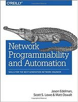 Network Programmability and Automation: Skills for the Next-Generation Network Engineer 1st Edition