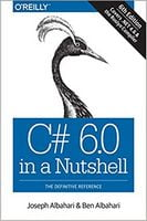 C# 6.0 in a Nutshell: The Definitive Reference 6th Edition