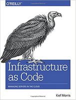Infrastructure as Code: Managing Servers in the Cloud 1st Edition