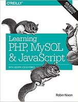 Learning PHP, MySQL & JavaScript: With jQuery, CSS & HTML5 (Learning Php, Mysql, Javascript, Css & Html5) 4th Edition