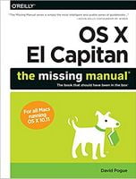 OS X El Capitan: The Missing Manual 1st Edition