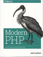 Modern PHP: New Features and Good Practices 1st Edition