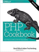 PHP Cookbook: Solutions & Examples for PHP Programmers 3rd Edition