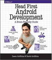 Head First Android Development: A Brain-Friendly Guide 1st Edition