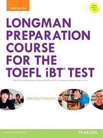Longman Preparation Course for the TOEFL iBT Test 3Ed + key + MP3 + MyEngLab