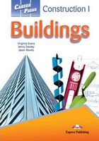 CAREER PATHS  CONSTRUCTION  BUILDINGS 1 STUDENT'S BOOK
