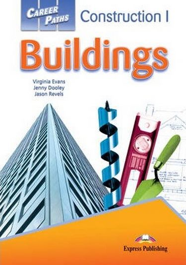 CAREER+PATHS++CONSTRUCTION++BUILDINGS+1+STUDENT%27S+BOOK - фото 1