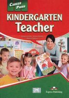 CAREER PATHS  KINDERGARTEN TEACHER (ESP)  STUDENT'S BOOK