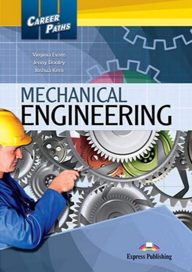CAREER+PATHS++MECHANICAL+ENGINEERING+%28ESP%29+STUDENT%27S+BOOK - фото 1