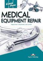 CAREER PATHS  MEDICAL EQUIPMENT REPAIR  (ESP) S'S  BOOK