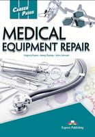 CAREER PATHS  MEDICAL EQUIPMENT REPAIR (ESP) TEACHER'S GUIDE