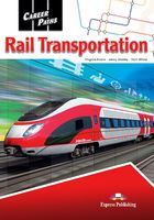 CAREER PATHS  RAIL TRANSPORTATION ( ESP) STUDENT'S BOOK