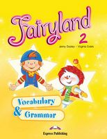FAIRYLAND 2 Vocabulary & Grammar