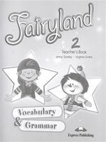 FAIRYLAND 2 Vocabulary & Grammar TB
