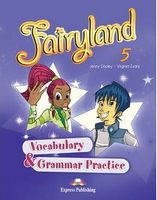FARYLAND 5 VOCABULARY AND GRAMMAR PRACTICE