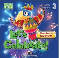 LET'S  CELEBRATE!  Teacher's CD-ROM