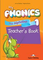 My PHONICS 1.THE ALPHABET TEACHER'S BOOK