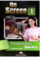 ON SCREEN 1 PRESENTATION SKILLS STUDENT'S BOOK