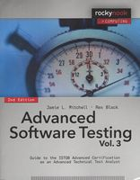 Advanced Software Testing - Vol. 3, 2nd Edition. Guide to the ISTQB Advanced Certification as an Advanced Technical Test Analyst 2nd Edition
