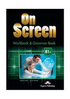 ON SCREEN B1  WORKBOOK AND GRAMMAR BOOK  (INTERNATIONAL)