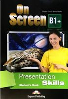 ON SCREEN B1+ PRESENTATION SKILLS STUDENT'S BOOK