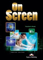 ON SCREEN B1+TEACHER'S BOOK REVISED(WITH WRITING BOOK&KEY)