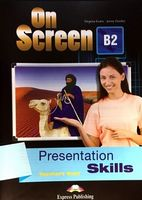 ON SCREEN B2 PRESENTATION SKILLS TEACHERS BOOK REVISED