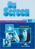 ON SCREEN B2 TEACHERS BOOK (INTERNATIONAL)  OLD