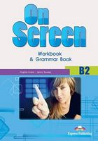 ON SCREEN B2 WORKBOOK AND GRAMMAR BOOK INTERNATIONAL  OLD