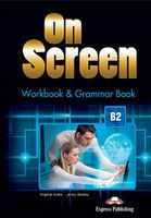 ON SCREEN B2 WORKBOOK AND GRAMMAR BOOK REVISED INTERN