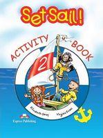 SET SAIL! 2 ACTIVITY BOOK