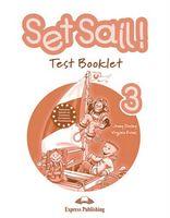 SET SAIL! 3 TEST BOOKLET