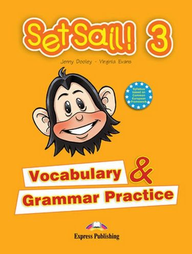 SET+SAIL%21+3+VOCABULARY+%26+GRAMMAR+PRACTICE - фото 1