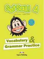SET SAIL! 4 VOCABULARY & GRAMMAR PRACTICE