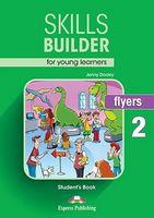 SKILLS BUILDER FLYERS 2 S'S REVISED FORMAT 2017