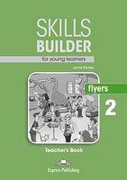 SKILLS BUILDER FLYERS 2 T'S REVISED FORMAT 2017