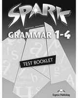 SPARK 1-4 GRAMMAR TEST BOOKLET